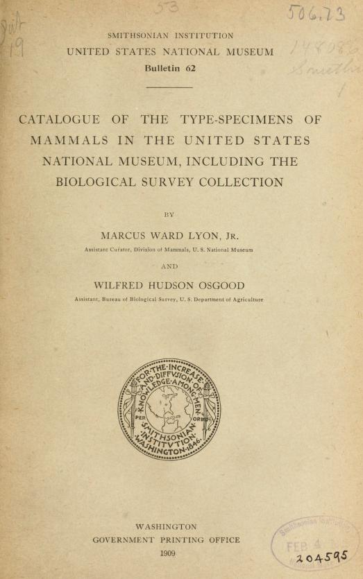 Catalogue of the type-specimens of mammals in the United States National Museum, including the Biological Survey collection