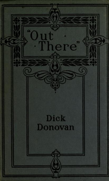 "Dick Donovan - ""Out there"" : a romance of Australia"