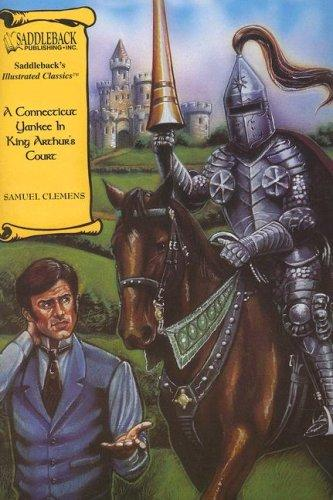 Download A Connecticut Yankee in King Arthur's Court (Saddleback's Illustrated Classics)
