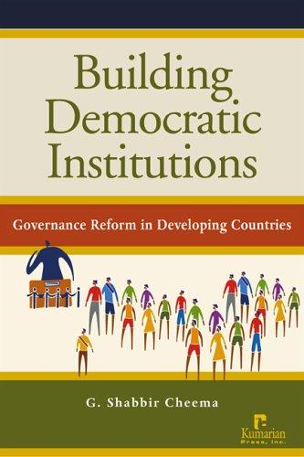 Building Democratic Institutions