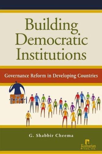 Download Building Democratic Institutions