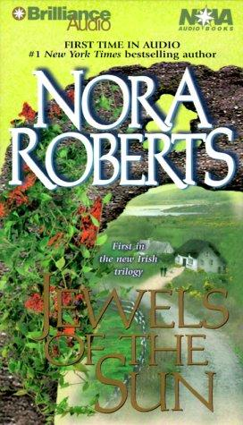 Jewels of the Sun (Irish Jewels Trilogy) by Nora Roberts