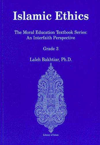 Islamic Ethics: The Moral Education Textbook Series