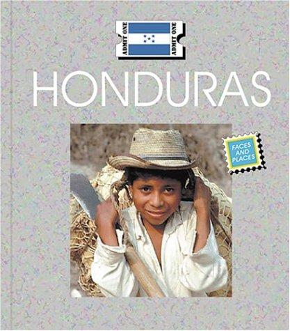Honduras (Countries: Faces and Places) by Patrick Merrick