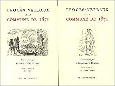 Proces-verbaux de la commune de 1871 t.1 et 2 by Henriot Bourgin