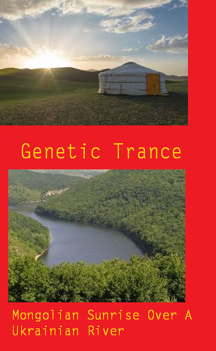Genetic Trance  – Mongolian Sunrise Over A Ukrainian River