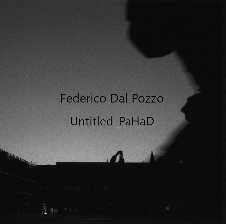Federico Dal Pozzo – Untitled_PaHaD