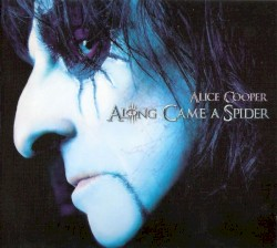 Along Came a Spider by Alice Cooper