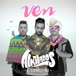 Alkilados - Ven ( Inv Espinoza Paz )