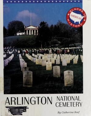 Cover of: Arlington National Cemetery   Catherine Reef