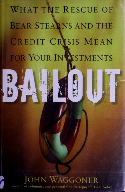 Bailout by John M. Waggoner