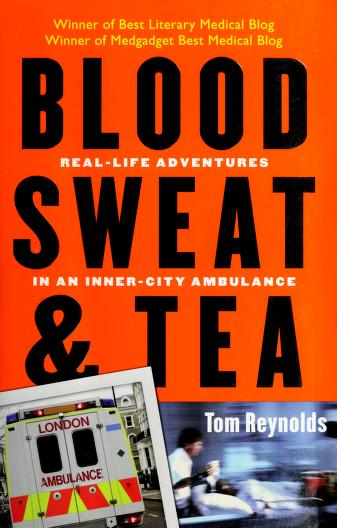 Cover of: Blood, Sweat, and Tea | Tom Reynolds