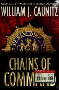 Cover of: Chains of command | William J. Caunitz