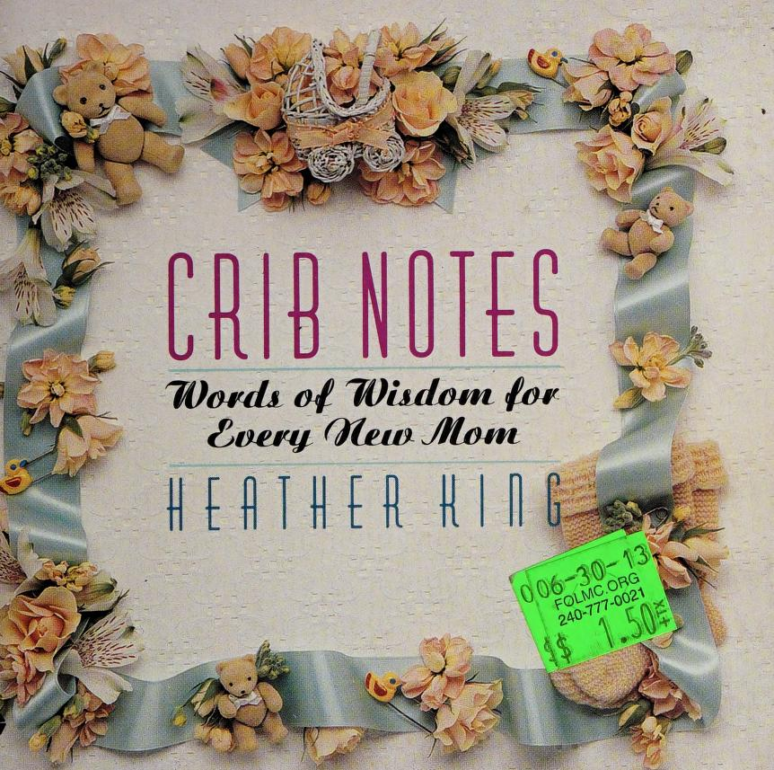 Crib notes by Heather King