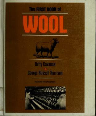 Cover of: The first book of wool | Betty Cavanna