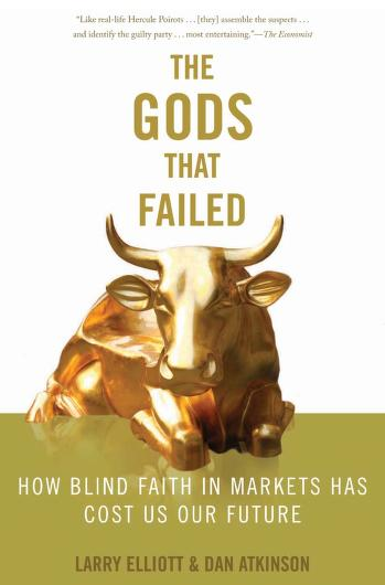 The gods that failed by Larry Elliott