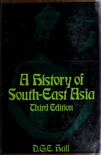 A history of South-east Asia by Hall, D. G. E.