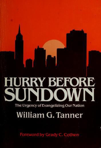 Cover of: Hurry before sundown | William Graydon Tanner