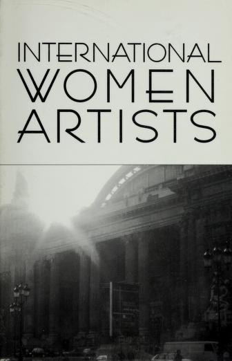 International women artists by G.L. Owens, editor.