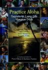 Cover of: Practice aloha