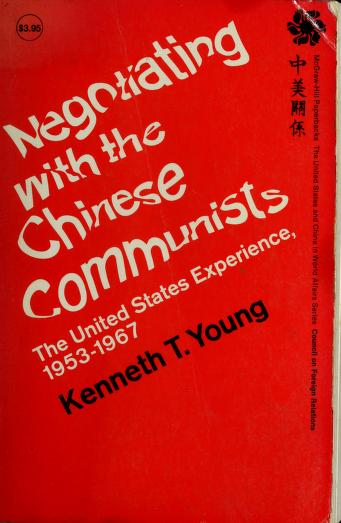 Cover of: Negotiating with the Chinese Communists | Kenneth T. Young