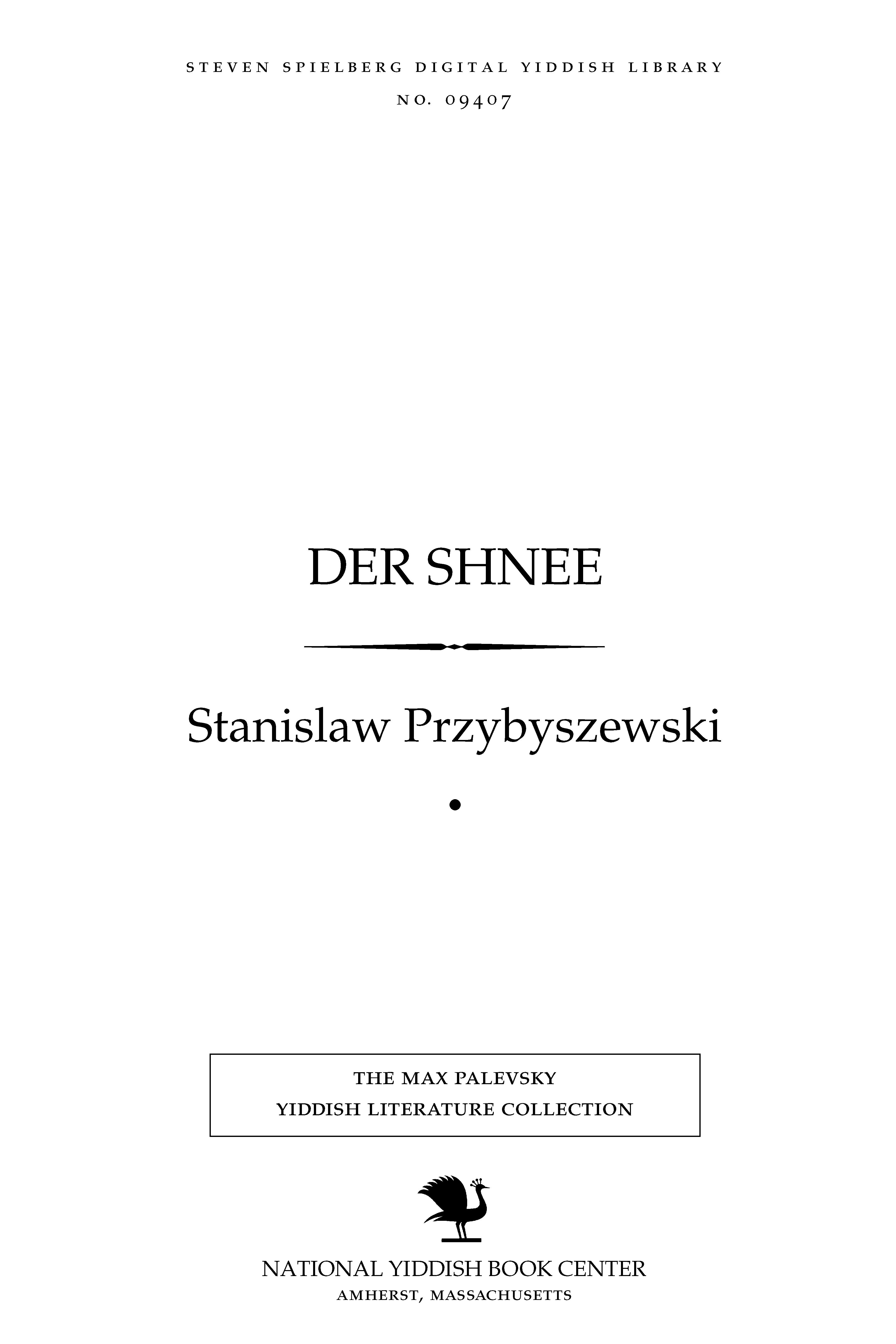Cover of: Der shnee: a drame in 4 aḳṭen