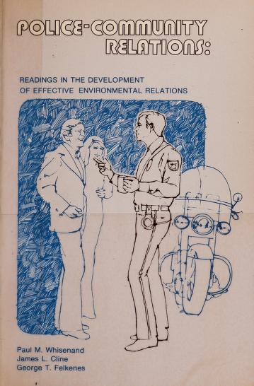 Cover of: Police-community relations | Paul M. Whisenand