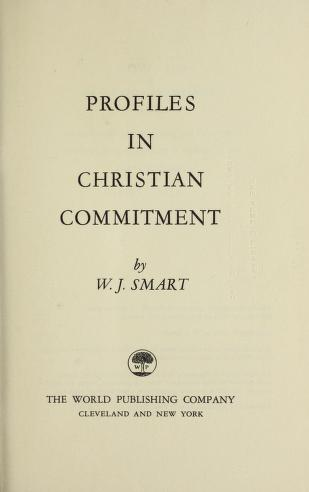 Cover of: Profiles in Christian commitment | William James Smart