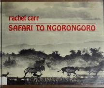 Cover of: Safari to Ngorongoro | Rachel E. Carr