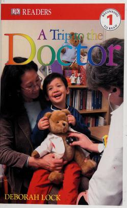 Cover of: A trip to the doctor | Deborah Lock