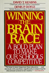 Winning the brain race by David T. Kearns
