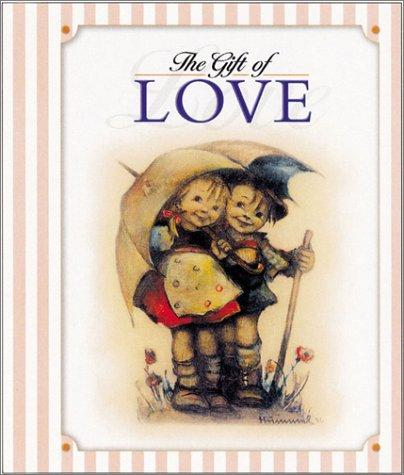 The Gift of Love by J. I. Hummel