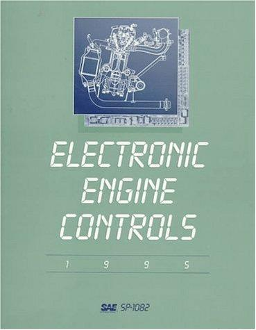 Electronic Engine Controls 1995 by Society of Automotive Engineers.