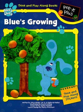 Blue's Growing (Blue's Clues Think and Play Along Books) by Landoll