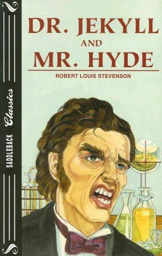 Dr. Jekyll and Mr. Hyde (Saddleback Classics) by Robert Louis Stevenson