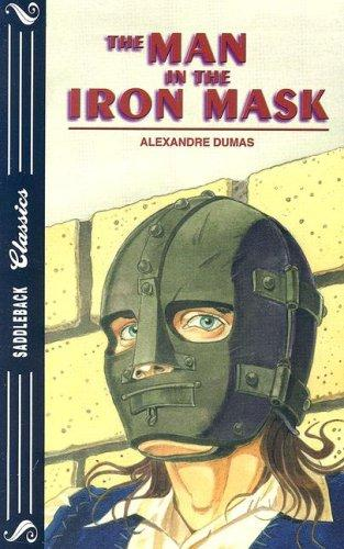 The Man in the Iron Mask (Saddleback Classics)