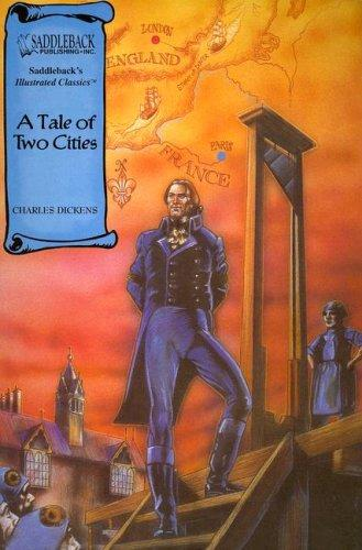 A Tale of Two Cities (Illustrated Classics) by Charles Dickens