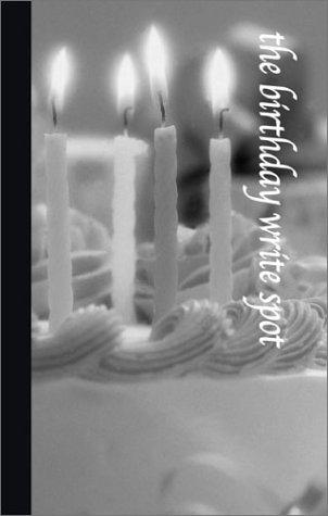 The Birthday Write Spot (Write Spots, 8) by G & R Publishing