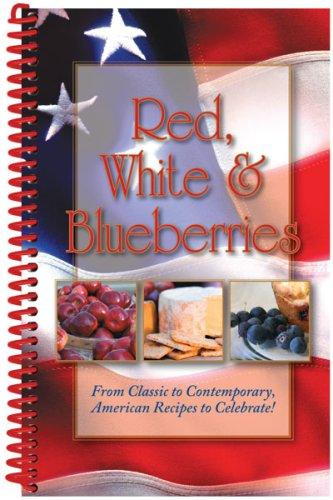 Red, White & Blueberries by G & R Publishing
