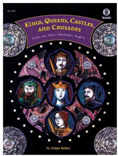 Kings, Queens, Castles, and Crusades by Good Apple