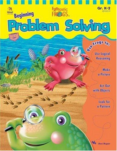 Funtastic Frogs Beginning Problem Solving (Funtastic Frogs Activity Books) by Ann Roper