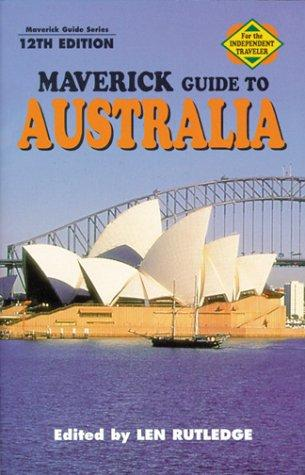 Maverick Guide to Australia by Len Rutledge