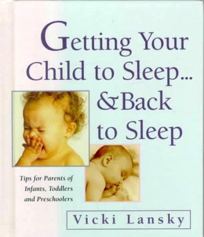 Getting Your Child to Sleep…& Back to Sleep