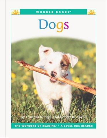 Dogs (Wonder Books Level 1 Pets) by Cynthia Fitterer Klingel, Robert B. Noyed