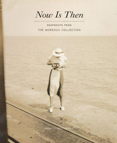 Now is then by Marvin Heiferman