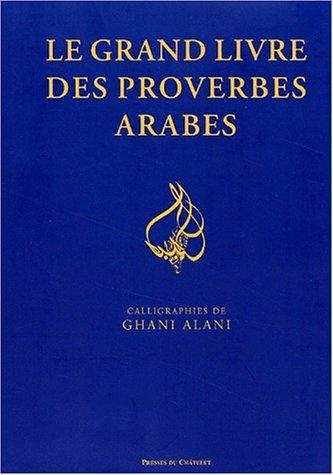 Le grand livre des proverbes arabes by Jean-Jacques Schmidt